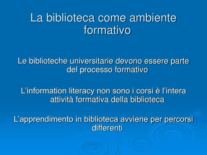 La biblioteca come ambiente formativo