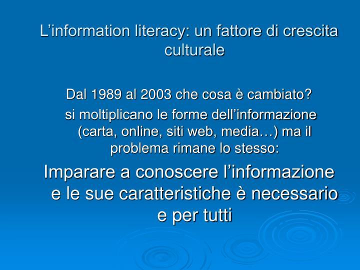 L'information literacy: un fattore di crescita culturale