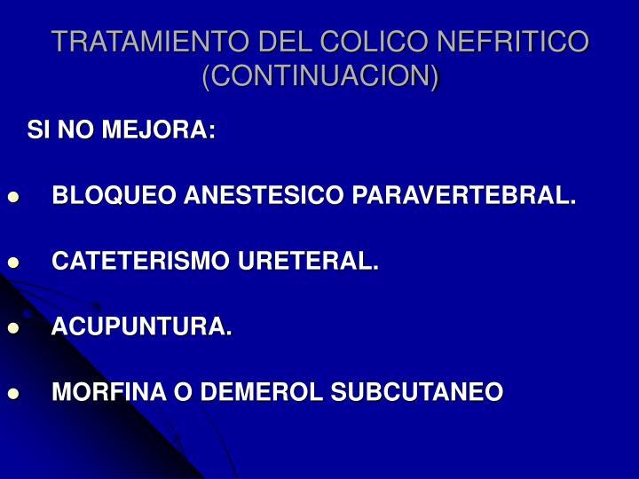 TRATAMIENTO DEL COLICO NEFRITICO