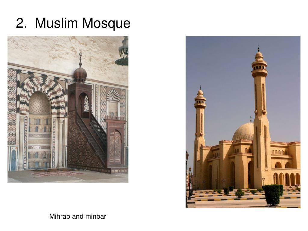 2.  Muslim Mosque