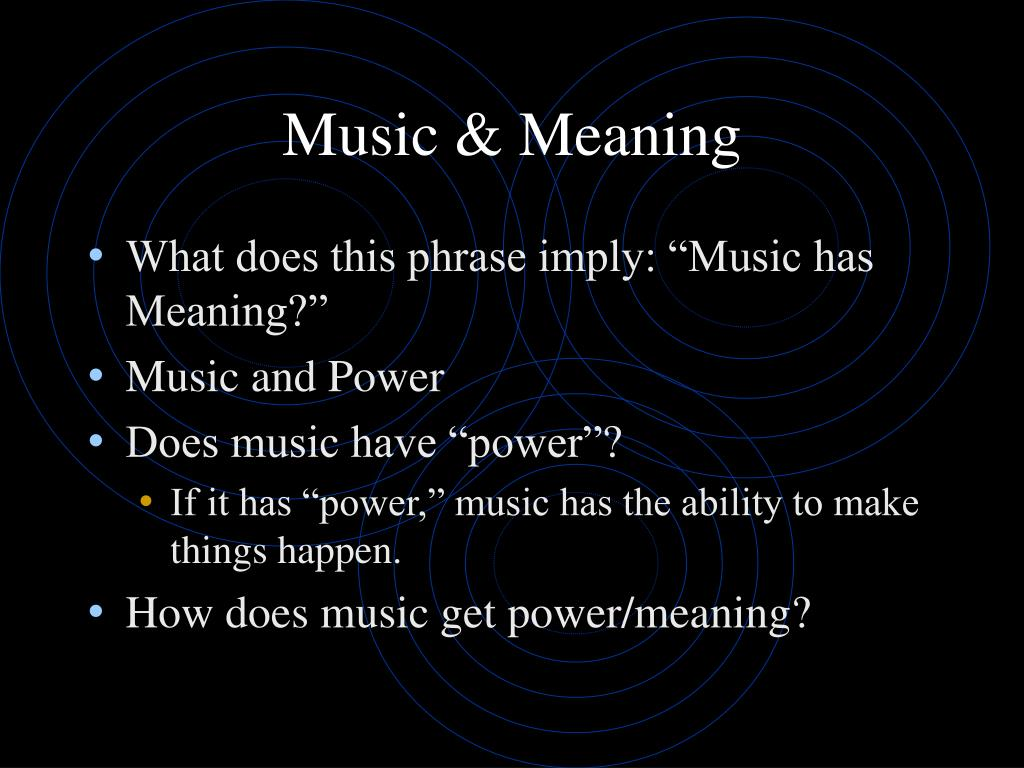 Music & Meaning