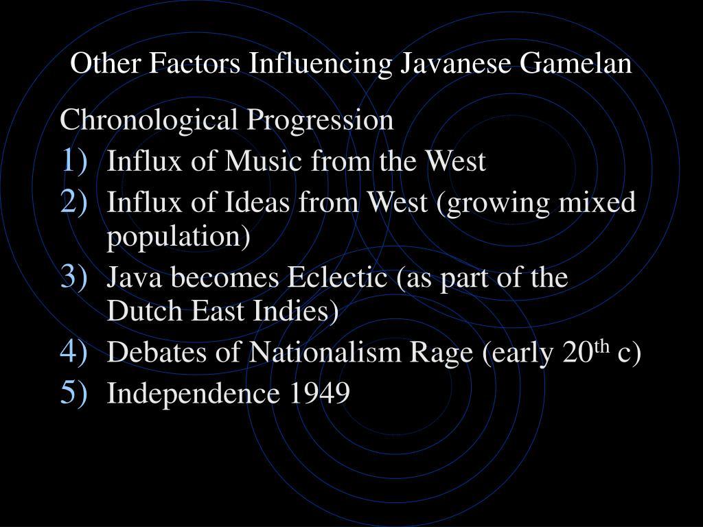 Other Factors Influencing Javanese Gamelan