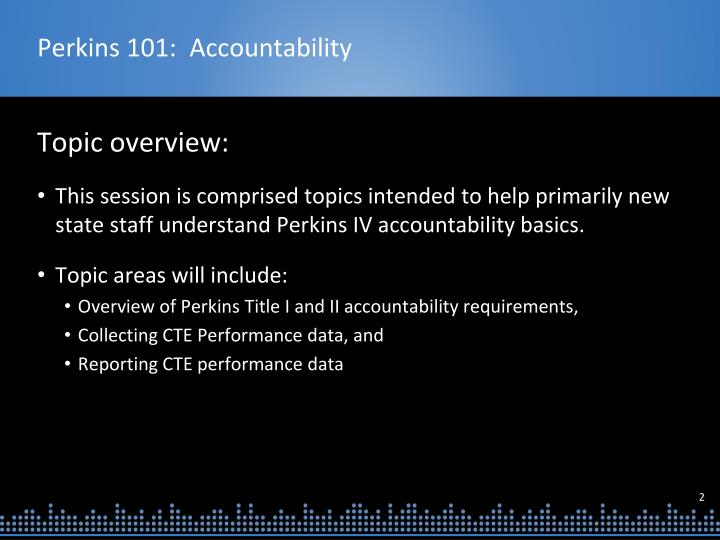 Perkins 101 accountability1
