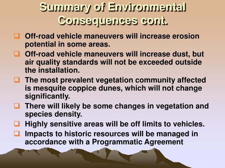 Summary of Environmental Consequences cont.