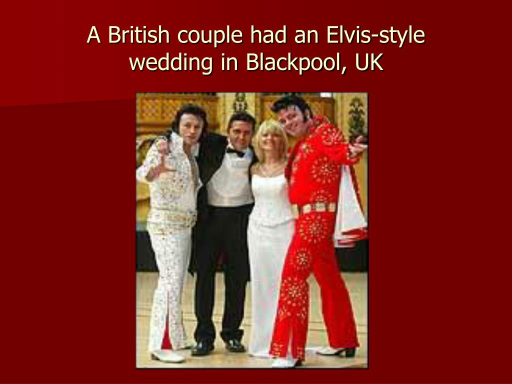 A British couple had an Elvis-style