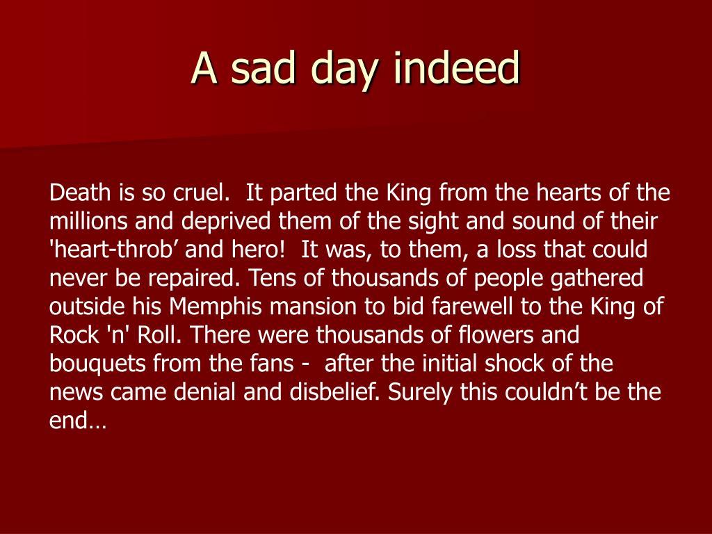 A sad day indeed
