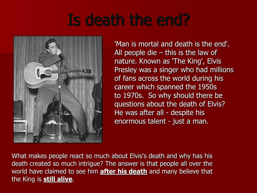 Is death the end?