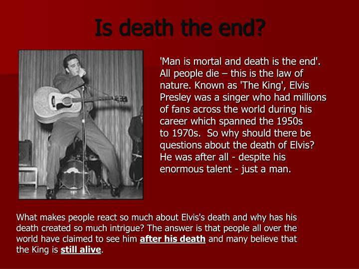 Is death the end