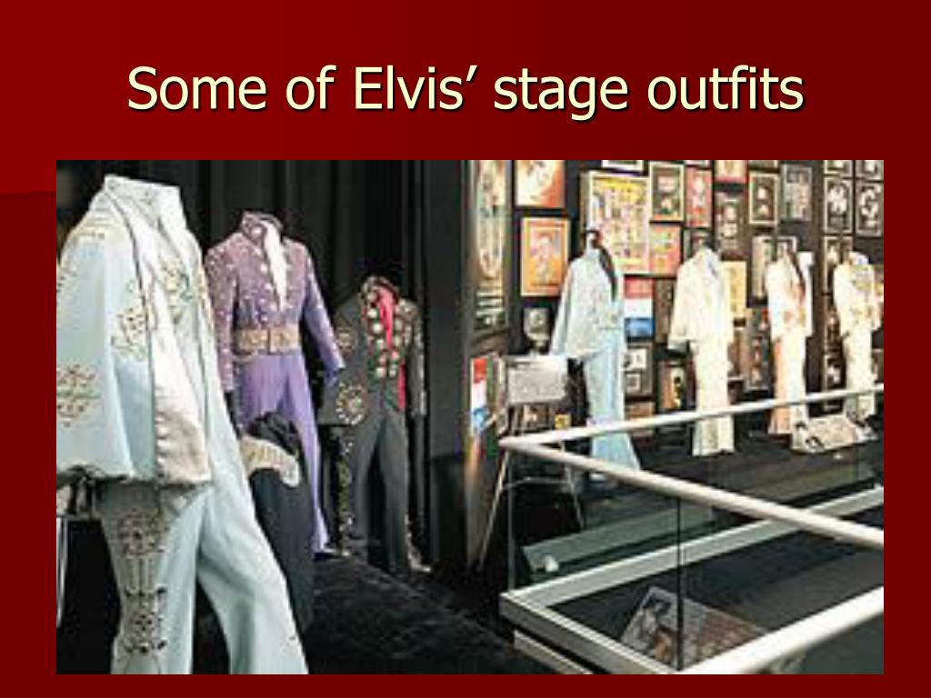 Some of Elvis' stage outfits