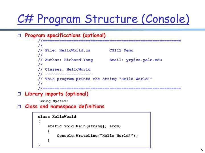 C# Program Structure (Console)