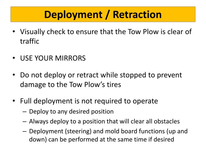 Deployment / Retraction