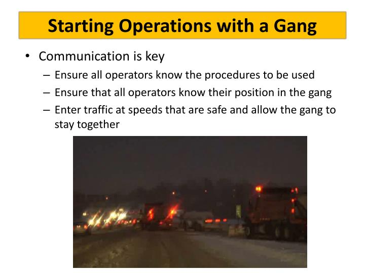 Starting Operations with a Gang