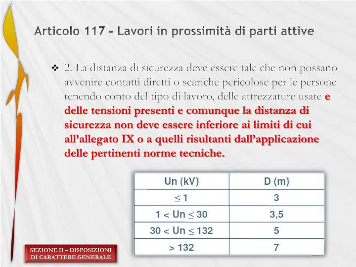 Articolo 117 - Lavori in prossimità di parti attive