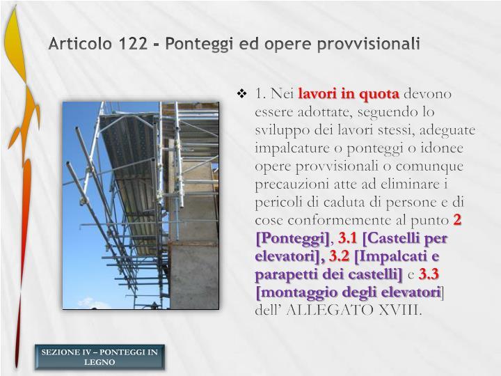 Articolo 122 - Ponteggi ed opere provvisionali