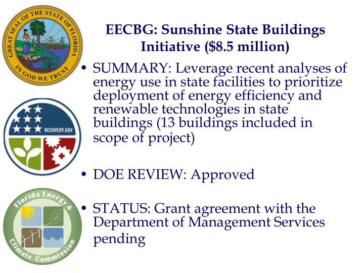 EECBG: Sunshine State Buildings Initiative ($8.5 million)