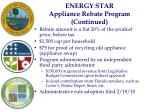 energy star appliance rebate program continued