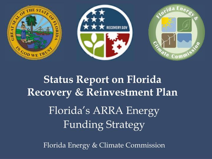 Status Report on Florida Recovery & Reinvestment Plan