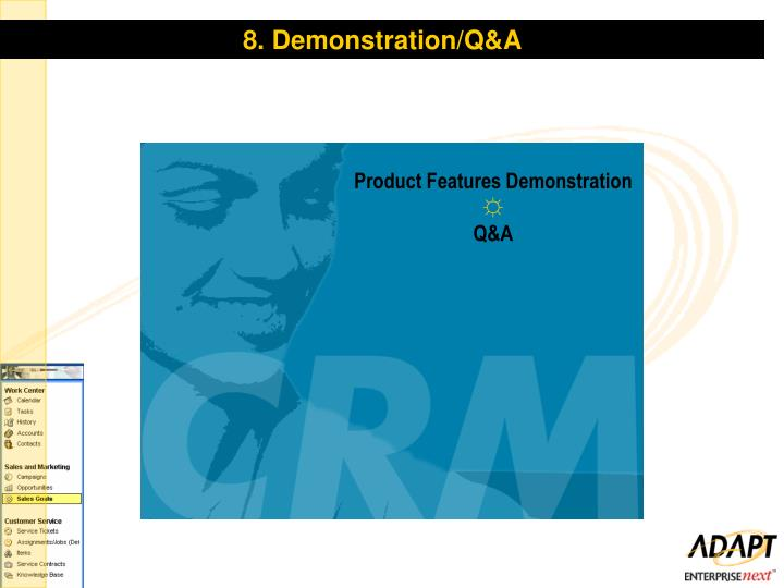 8. Demonstration/Q&A