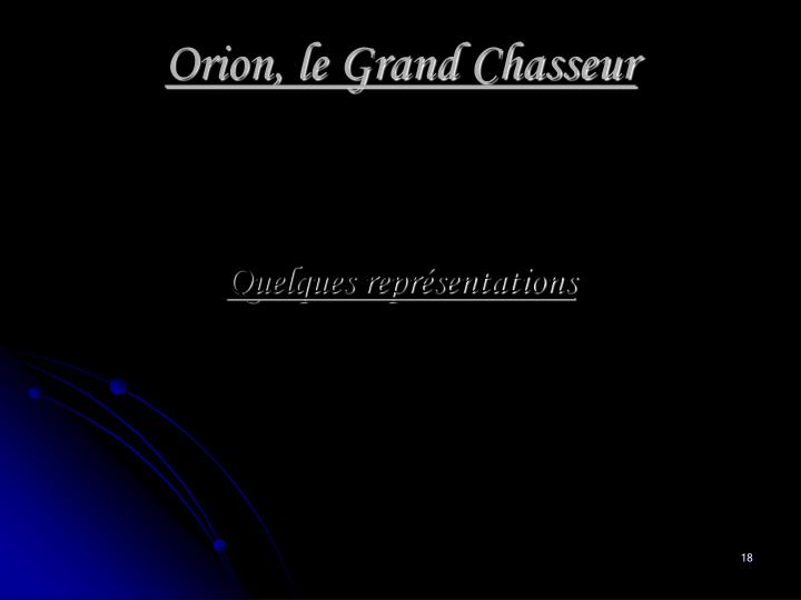Orion, le Grand Chasseur
