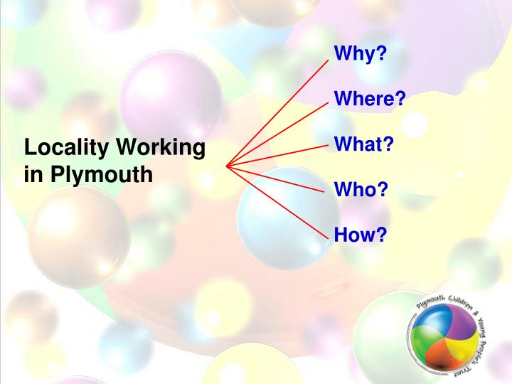 Locality working in plymouth1