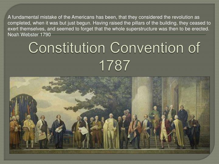 the constitutional convention of 1787 essay
