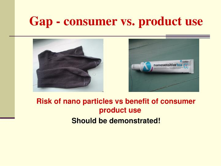 Gap - consumer vs. product use