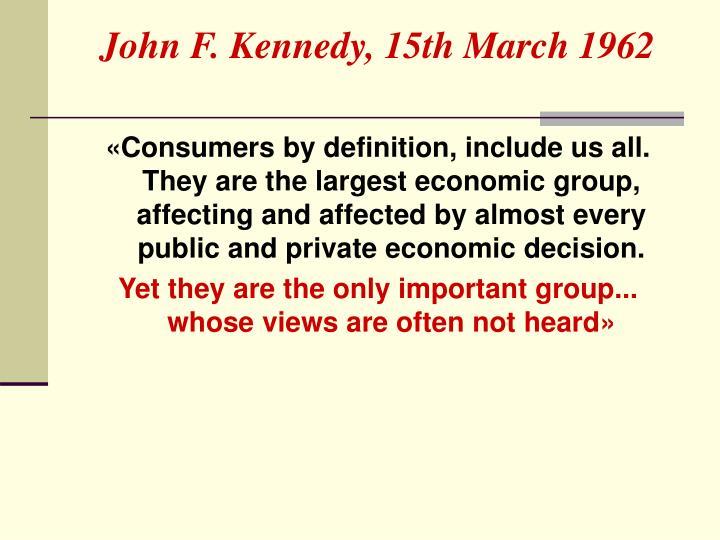 John F. Kennedy, 15th March 1962