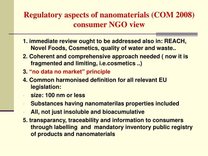 Regulatory aspects of nanomaterials (COM 2008)