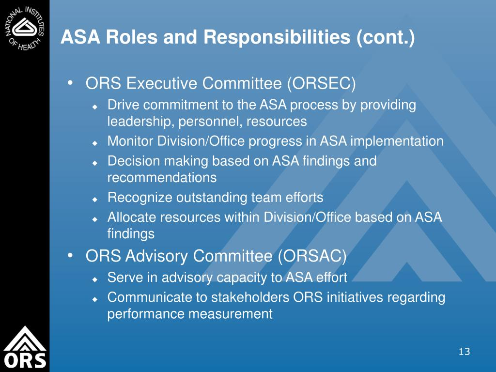 ASA Roles and Responsibilities (cont.)