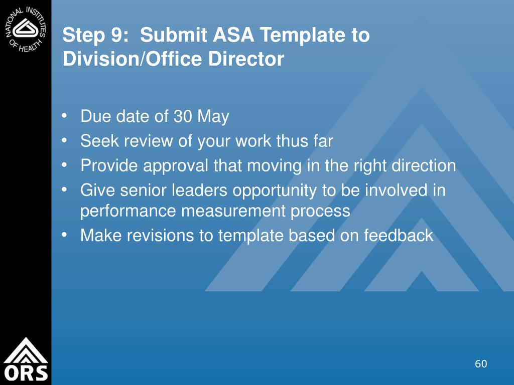 Step 9:  Submit ASA Template to Division/Office Director
