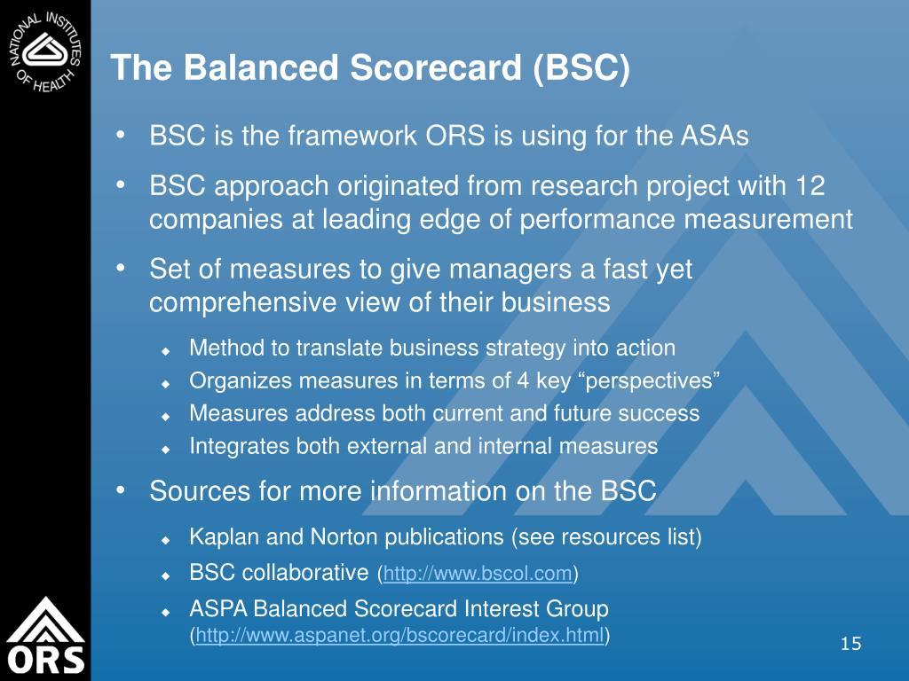 The Balanced Scorecard (BSC)