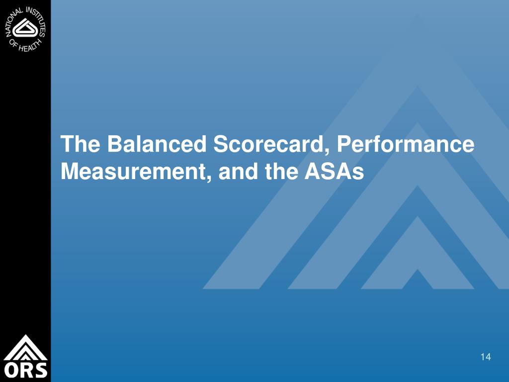 The Balanced Scorecard, Performance Measurement, and the ASAs
