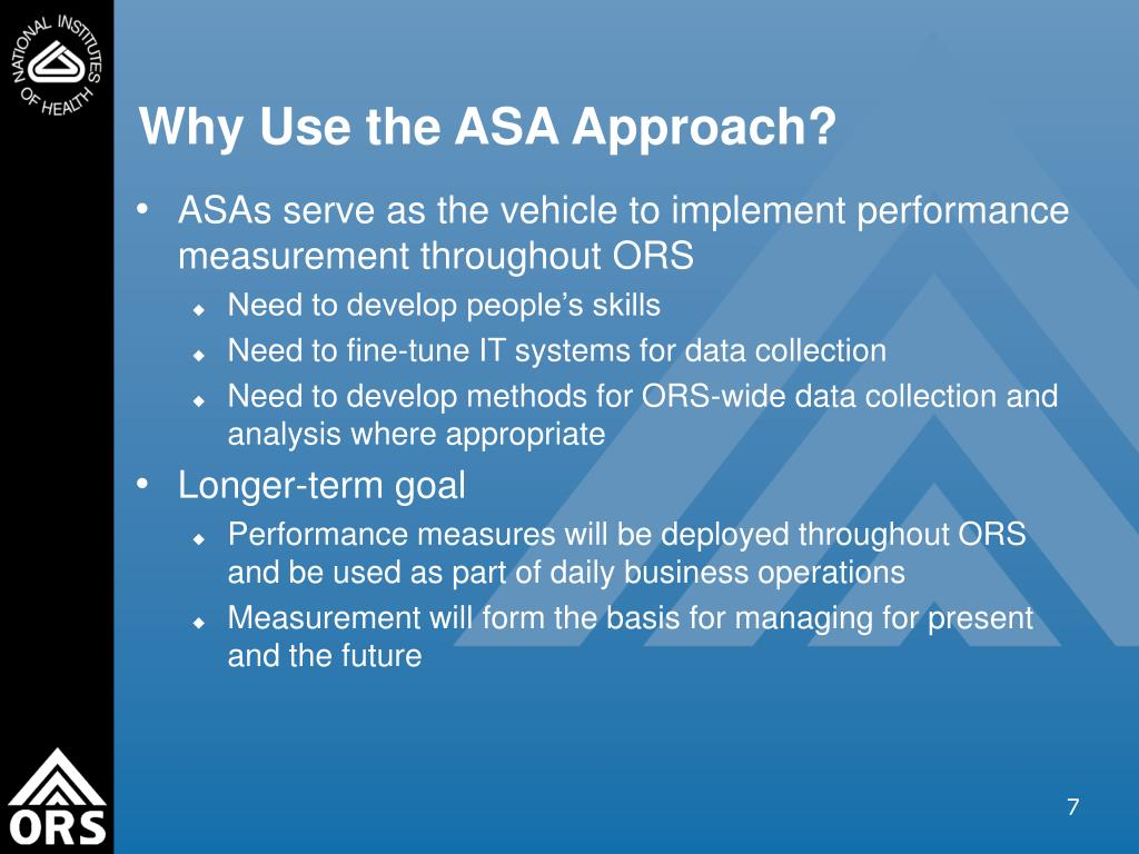 Why Use the ASA Approach?