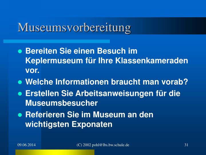 Museumsvorbereitung
