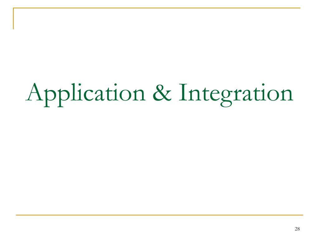 Application & Integration