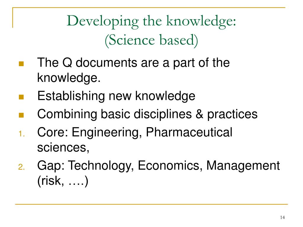 Developing the knowledge: