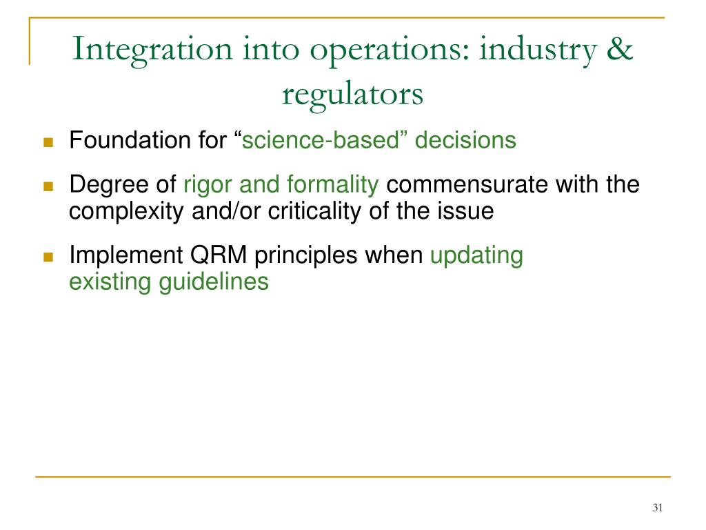 Integration into operations: industry & regulators