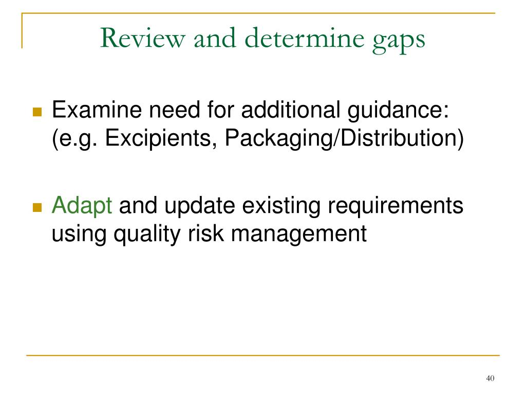 Review and determine gaps