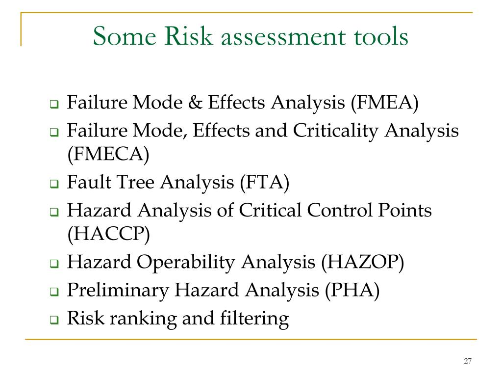 Some Risk assessment tools