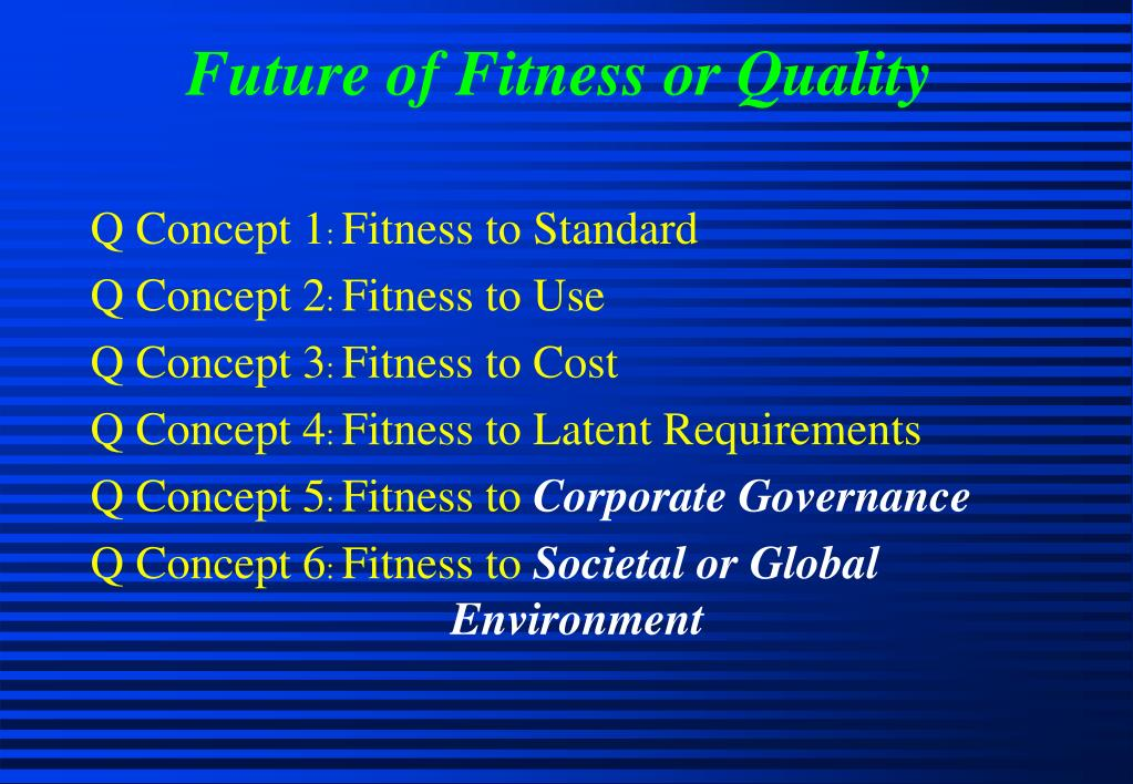 Future of Fitness or Quality