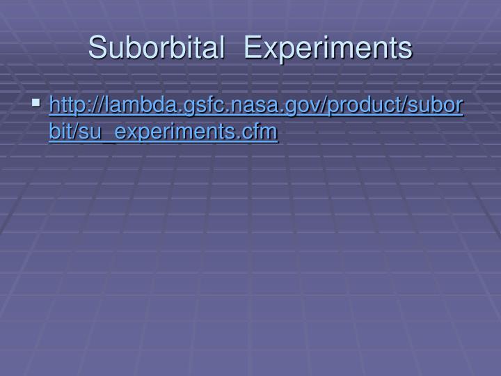Suborbital  Experiments