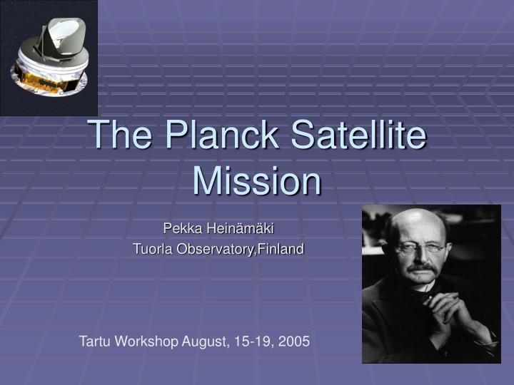 The planck satellite mission