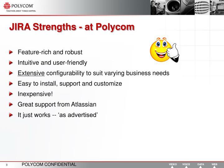 JIRA Strengths - at Polycom