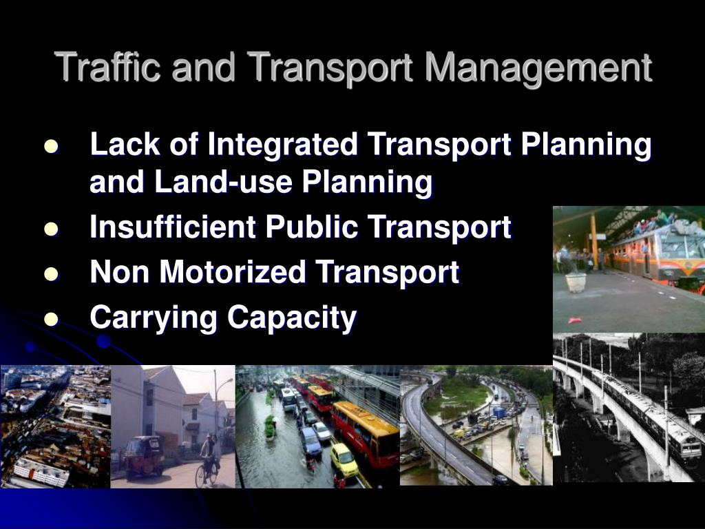 Traffic and Transport Management