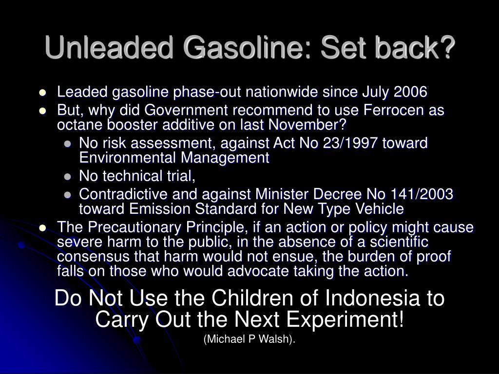Unleaded Gasoline: Set back?