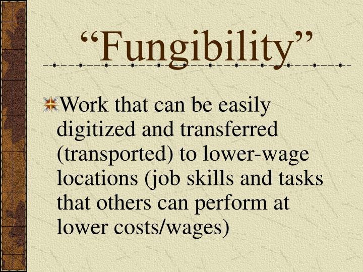 """Fungibility"""