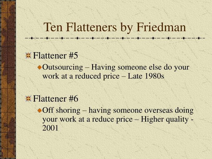 Ten Flatteners by Friedman
