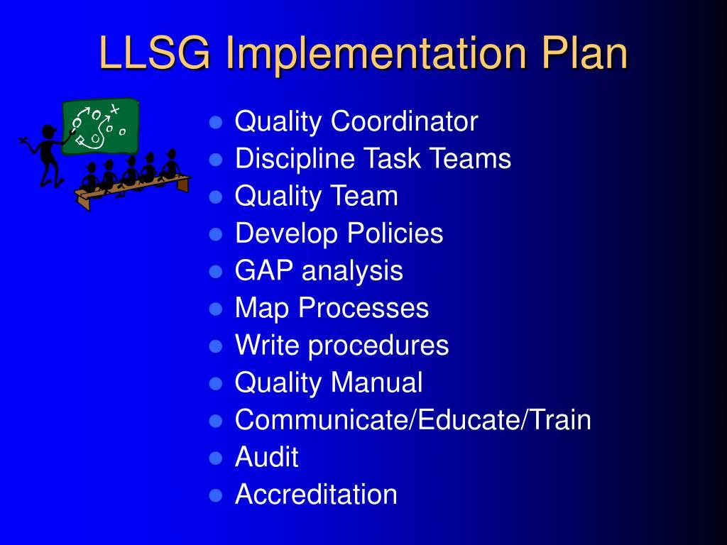 LLSG Implementation Plan