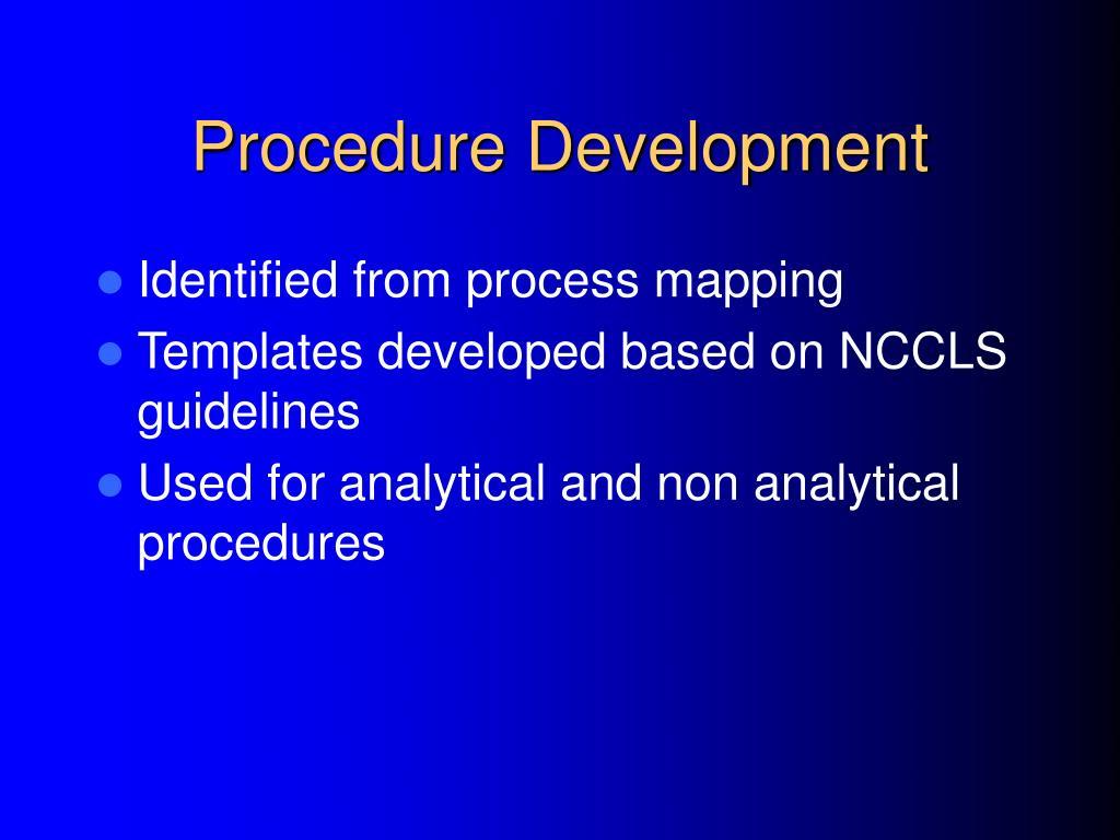 Procedure Development