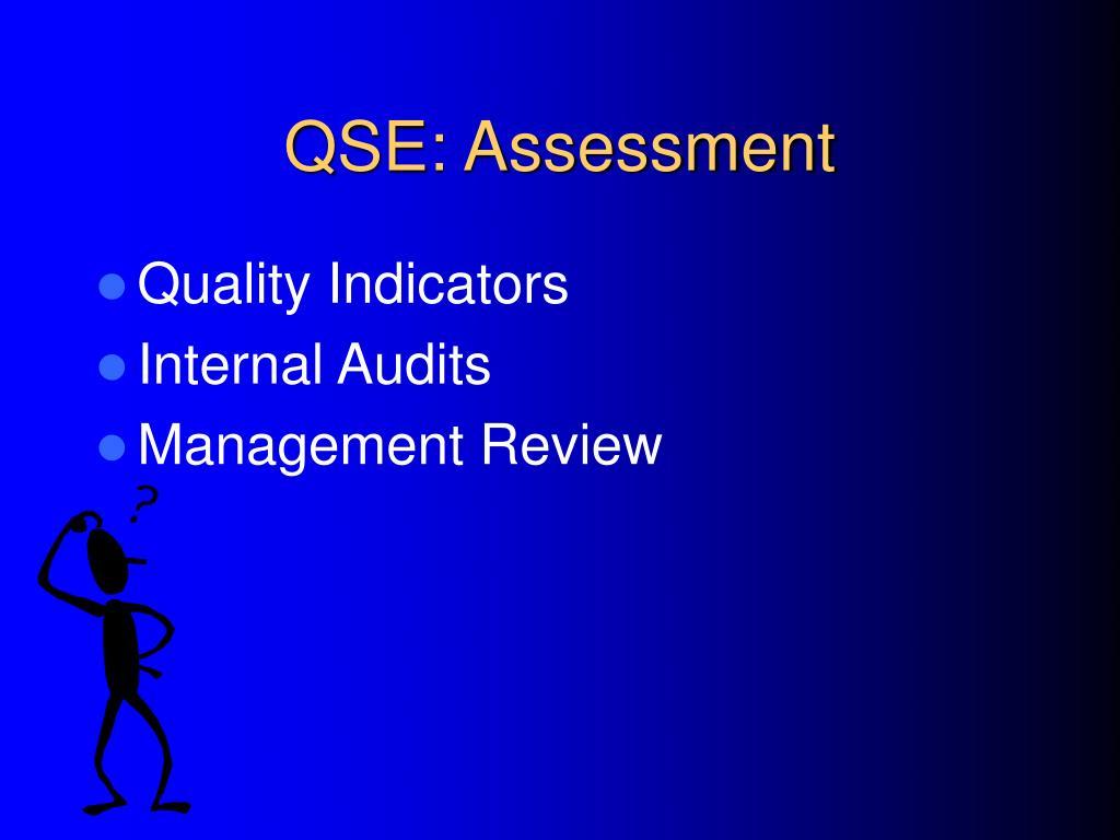 QSE: Assessment
